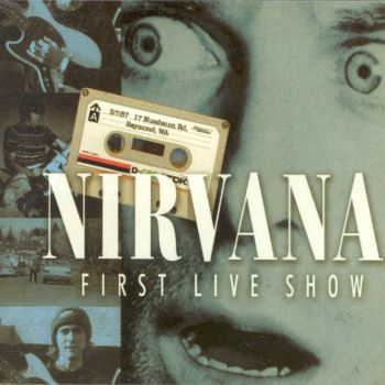 Nirvana First Live Show