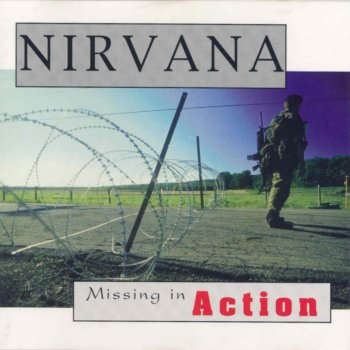 Nirvana Missing in Action