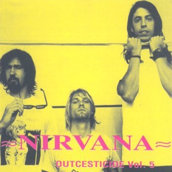Nirvana Outcesticide Vol. 5