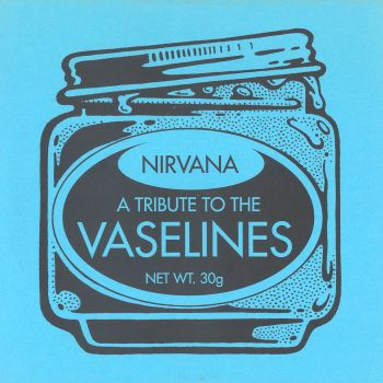 Nirvana A tribute to the vaselines