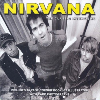 Nirvana The Classic Interviews