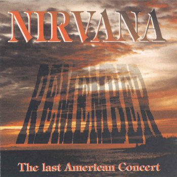Nirvana The last American concert