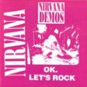 Nirvana Demos OK Let's Rock